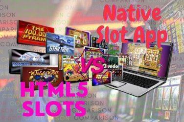 Comparison between native slots apps vs. HTML5 slots