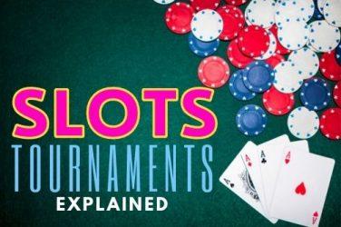 Slots Tournaments Explained